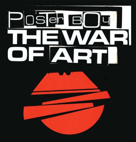 "The latest cover art for Poster Boy's book, ""The War of Art"""